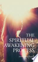 """The Spiritual Awakening Process"" by Mateo Sol, Aletheia Luna"