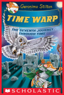 Pdf Time Warp (Geronimo Stilton Journey Through Time #7)