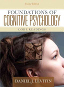Foundations of Cognitive Psychology Book