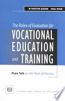 The Roles of Evaluation for Vocational Education and Training  : Plain Talk on the Field of Dreams
