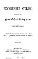 Remarkable stories  shewing the power of God s saving grace