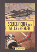 Science Fiction from Wells to Heinlein Book PDF