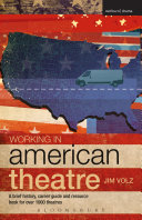 Working in American Theatre