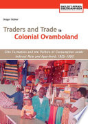 Traders and Trade in Colonial Ovamboland