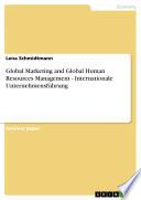 Global Marketing and Global Human Resources Management   Internationale Unternehmensf  hrung