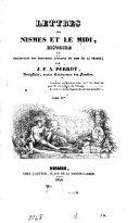 Lettres sur Nismes et le Midi, histoire et description des monumens antiques
