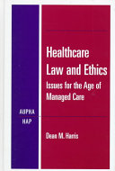 Healthcare Law and Ethics