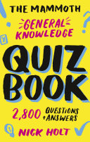 The Mammoth General Knowledge Quiz Book