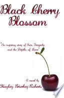 Black Cherry Blossom Book