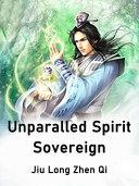 Unparalled Spirit Sovereign Pdf