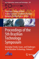 Proceedings of the 5th Brazilian Technology Symposium