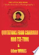 Quotations from Chairman Mao Tse-tung (The Little Red Book) & Other Works