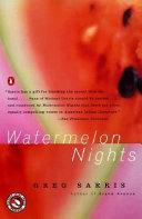 Watermelon Nights