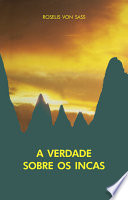 Thumbnail A verdade sobre os Incas