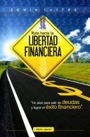 Ruta hacia la libertad financiera
