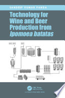 Technology for Wine and Beer Production from Ipomoea batatas Book