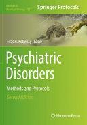 Psychiatric Disorders  Methods and Protocols