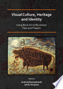 Visual Culture  Heritage and Identity  Using Rock Art to Reconnect Past and Present