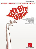 Bye Bye Birdie - Deluxe Souvenir Edition (Songbook) Pdf/ePub eBook