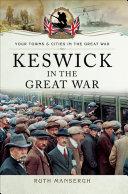 Keswick in the Great War