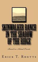 Skinwalker Ranch in the Shadow of the Ridge