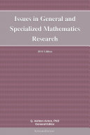 Issues in General and Specialized Mathematics Research: 2011 Edition [Pdf/ePub] eBook