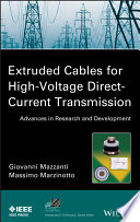 Extruded Cables for High Voltage Direct Current Transmission