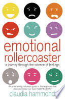 Emotional Rollercoaster A Journey Through The Science Of Feelings