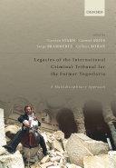 Legacies of the International Criminal Tribunal for the Former Yugoslavia [Pdf/ePub] eBook