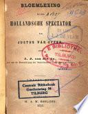 Bloemlezing Uit Den Hollandsche Spectator Van Justus Van Effen