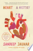 """""""Heart: A History"""" by Sandeep Jauhar"""