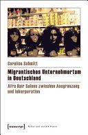 Migrantisches Unternehmertum in Deutschland