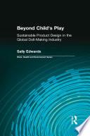 Beyond Child s Play