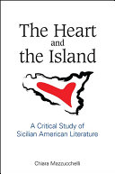 Pdf The Heart and the Island: A Critical Study of Sicilian American Literature