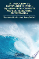 Introduction to Partial Differential Equations for Scientists and Engineers Using Mathematica Book