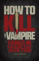 How to Kill a Vampire ebook