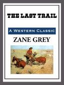 The Last Trail [Pdf/ePub] eBook