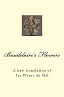 Baudelaire s Flowers
