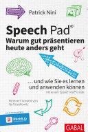 Speech Pad: Warum gut präsentieren heute anders geht