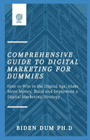 Comprehensive Guide to Digital Marketing for Dummies