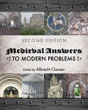 Medieval Answers to Modern Problems  Third Edition