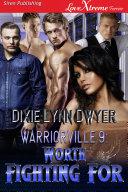 Warriorville 9: Worth Fighting For [Pdf/ePub] eBook