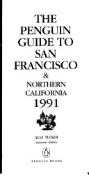 The Penguin Guide to San Francisco and Northern California  1991 Book PDF