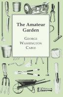 The Amateur Garden Pdf/ePub eBook