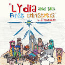 ''LYDIA AND THE FIRST CHRISTMAS''