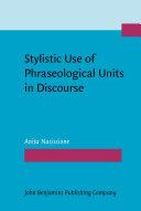 Stylistic Use of Phraseological Units in Discourse [Pdf/ePub] eBook