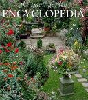 The Small Garden Encyclopedia