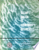 Clean Water is Everybody s Business