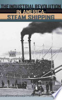 The Industrial Revolution In America Iron And Steel