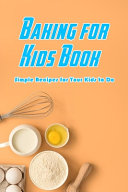 Baking for Kids Book